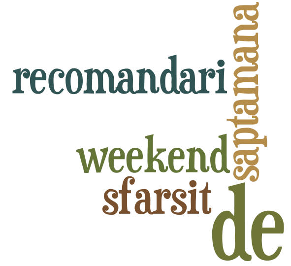 Recomand?ri weekend
